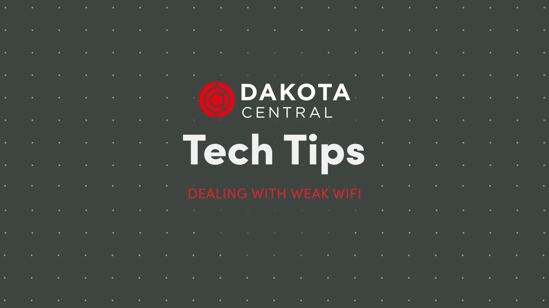 Tech Tip: Dealing with Weak Wi-Fi